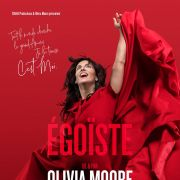 Olivia Moore : Egoïste