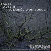 A l\'orée d\'un songe Stephane Spach