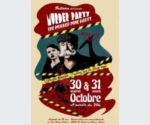 Tellure présente : Murder Party the Murder Mine Party