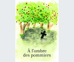 A l\'ombre des pommiers
