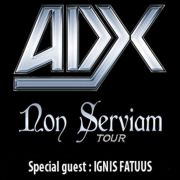 ADX (Heavy speed metal) + Ignis Fatuus
