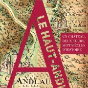 Le Haut-Andlau ou le destin d'un château fort de montagne du 18e siècle à l'entre-deux guerres