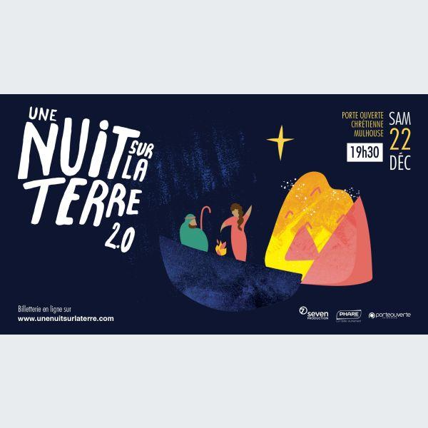 Une nuit sur la terre 2 0 mulhouse spectacle musical la porte ouverte chr tienne - La porte ouverte mulhouse ...