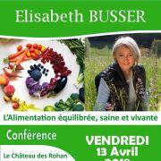Elisabeth Busser : L\'Alimentation équilibrée, saine et vivante