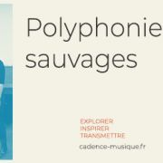 Polyphonies sauvages