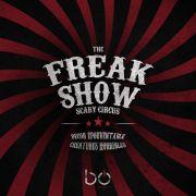 The Freakshow - La Première Représentation