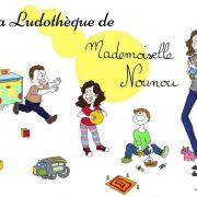 La Ludothèque de Mademoiselle Nounou