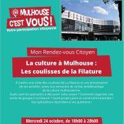 RDV Citoyen : La culture à Mulhouse : Les coulisses de la Filature