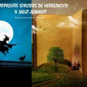Les apprentis sorciers de Herrliwood & Salut Jeannot