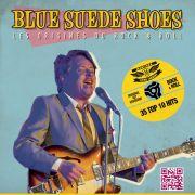 Blue Suede Shoes - Les origines du Rock & Roll