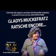 Gladys Muckefratz Ratsche encore