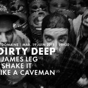 Dirty Deep / James Leg / Shake It Like A Caveman