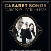 Cabaret songs - Paris 1919 - Berlin 1933
