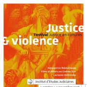 Festival Justice en cultures : Justice & violence