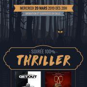Soirée Thriller 100% : Get out & Us
