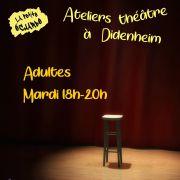 Atelier théâtre adulte à la Petite Echarde de Didenheim - Saison 2019/2020