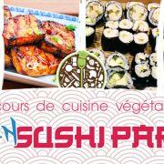 Cours de cuisine - Vegan SUSHI Party ! Tout fait maison !