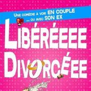 Libérée / Divorcée