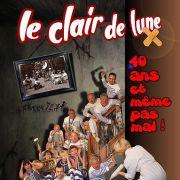Le Clair de Lune : 40 ans et même pas mal !