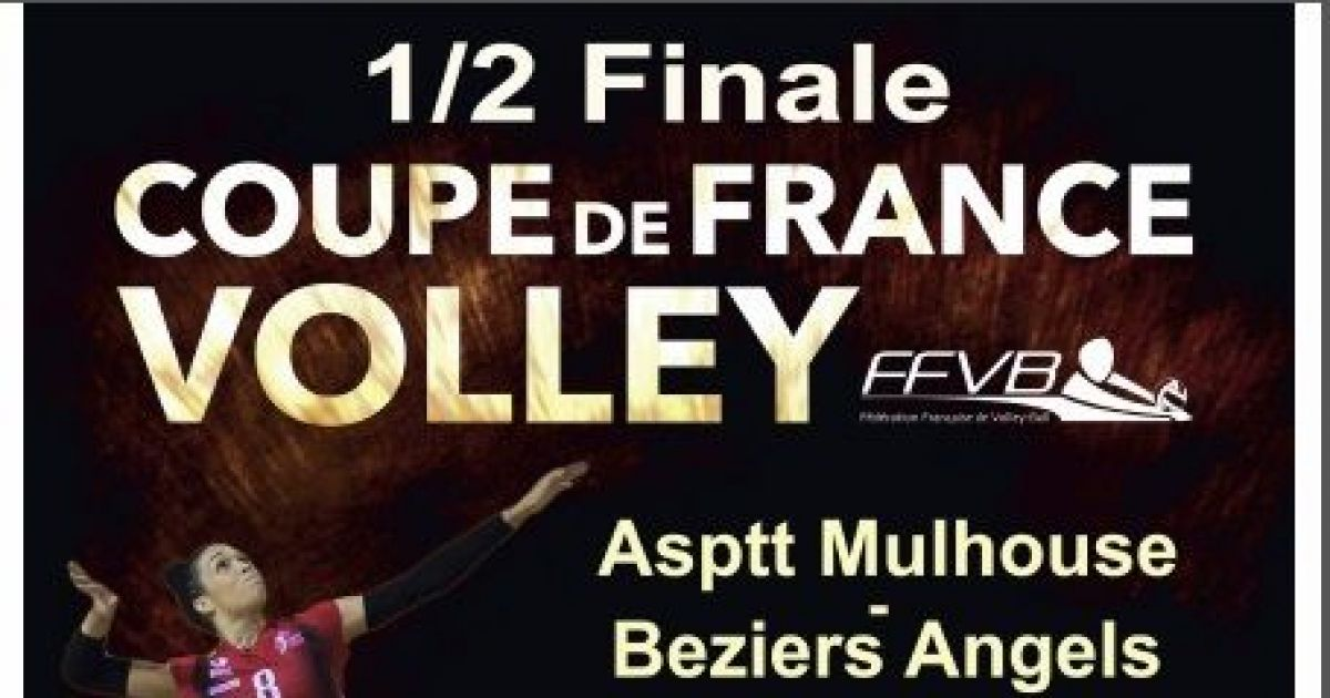 volley f minin 1 2 finale coupe de france de volley 16 17 asptt mulhouse b ziers angels. Black Bedroom Furniture Sets. Home Design Ideas