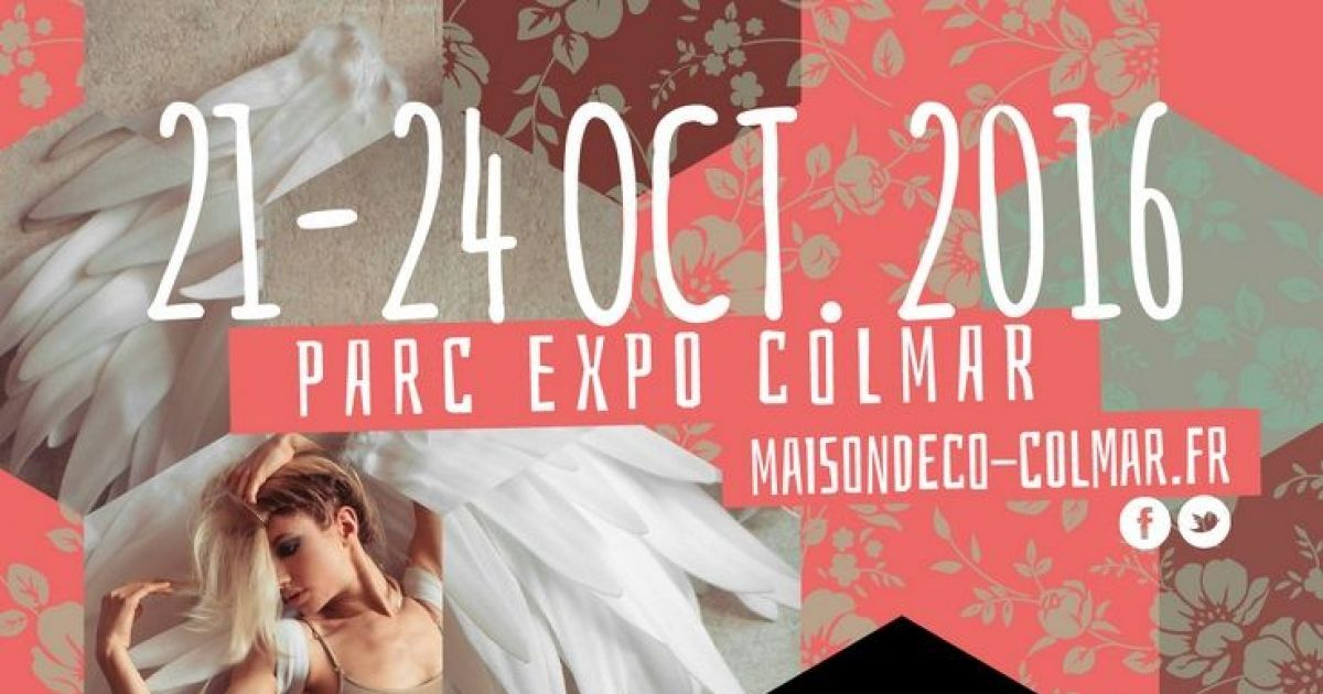 23e salon maison d coration 2016 colmar parc expo for Salon maison 2016