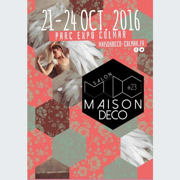 23e salon maison d coration 2016 colmar parc expo for Maison deco 2016
