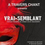 A Travers Chant, nouveau spectacle : \