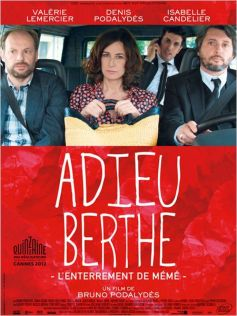 Adieu Berthe ou l\'enterrement de mémé