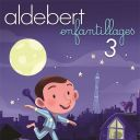 Aldebert : Enfantillages 3
