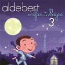 Aldebert : Enfantillages 3