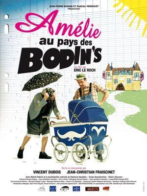 Amélie au pays des Bodin\'s