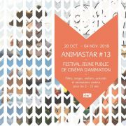 Animastar #13 - Festival jeune public du cinéma d\'animation à Strasbourg 2018