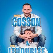 Arnaud Cosson & Cyril Ledoublée : Un con peut en cacher un autre