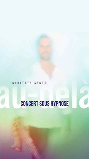Au-Dela - Concert Sous Hypnose