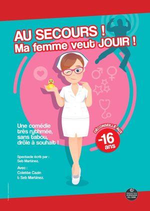 Au Secours! Ma Femme Veut Jouir!
