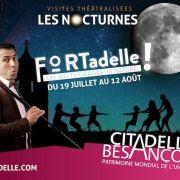 Balades nocturnes théâtralisées « FORTadelle ! »