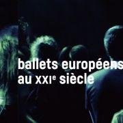Ballets Européens au XXIe siècle