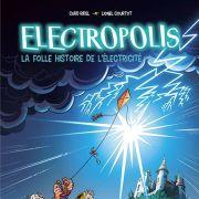 BD : Electropolis, la folle histoire de l'électricité