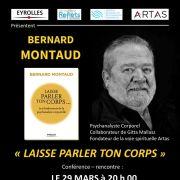 Bernard Montaud : Laisse parler ton corps