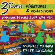 Bourse Miniatures et Collections à Clouange 2019