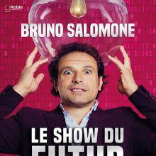 Bruno Salomone - Le Show du futur