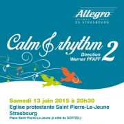 Ensemble vocal Allegro de Strasbourg : Calm & Rhythme 2
