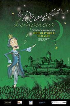 Choeur Lyrique d\'Alsace : Rêve d\'empereur
