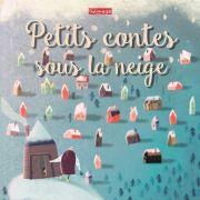 Ciné des tout petits - Petits contes sous la neige