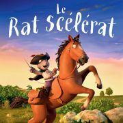 Ciné des tout petits - Le rat scélérat