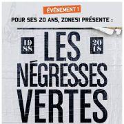 Concert des 20 ans de Zone 51 : Les Négresses Vertes + invités