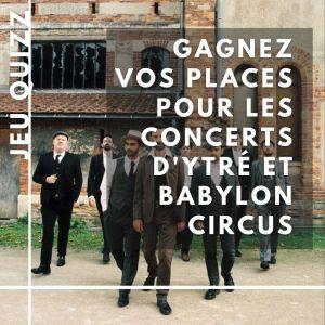 Concerts au Noumatrouff : Ytré et Babylon Circus