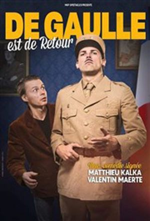 De Gaulle Est De Retour!