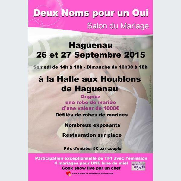 ... pour un Oui - Salon du Mariage à Haguenau 2015 - Halle aux Houblons
