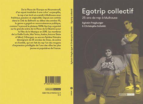 Egotrip collectif, un livre qui raconte 25 ans de rap à Mulhouse